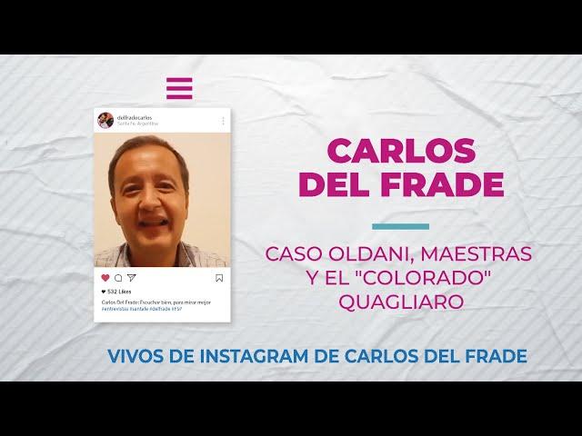 Carlos Del Frade sobre el Caso Oldani, maestras y el