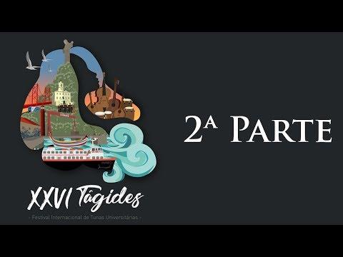 XXVI Tágides (2ª Parte)