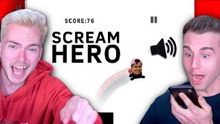You Scream To Make Him Jump! (Scream Go Hero)