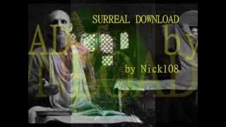 SURREAL DOWNLOAD by Nick108