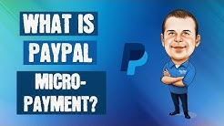 What is PayPal MicroPayment and How Does it Work?