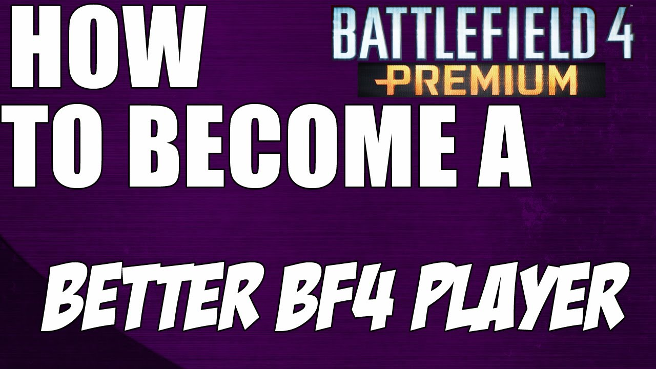 how to play battlefield 1 better