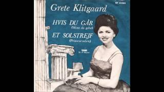 Grete Klitgaard - Hvis Du Går