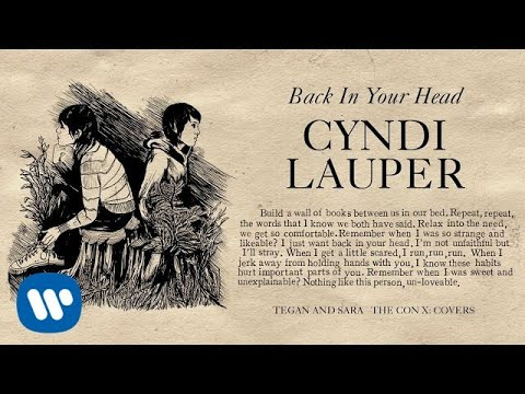 Tegan and Sara present The Con X: Covers – Back In Your Head – Cyndi Lauper (Bonus Track)