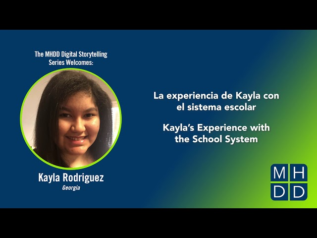 MHDD Digital Storytelling Series: Kayla's Story
