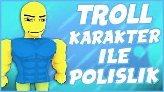 😂 TROLL KARAKTER İLE POLİSLİK YAPTIM !! 😂 / Roblox Jailbreak