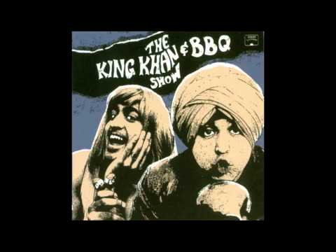 King Khan & BBQ Too Much In Love