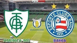 PES 2019 - América-MG x Bahia | Brasileirão 2018 | Gameplay. PS4