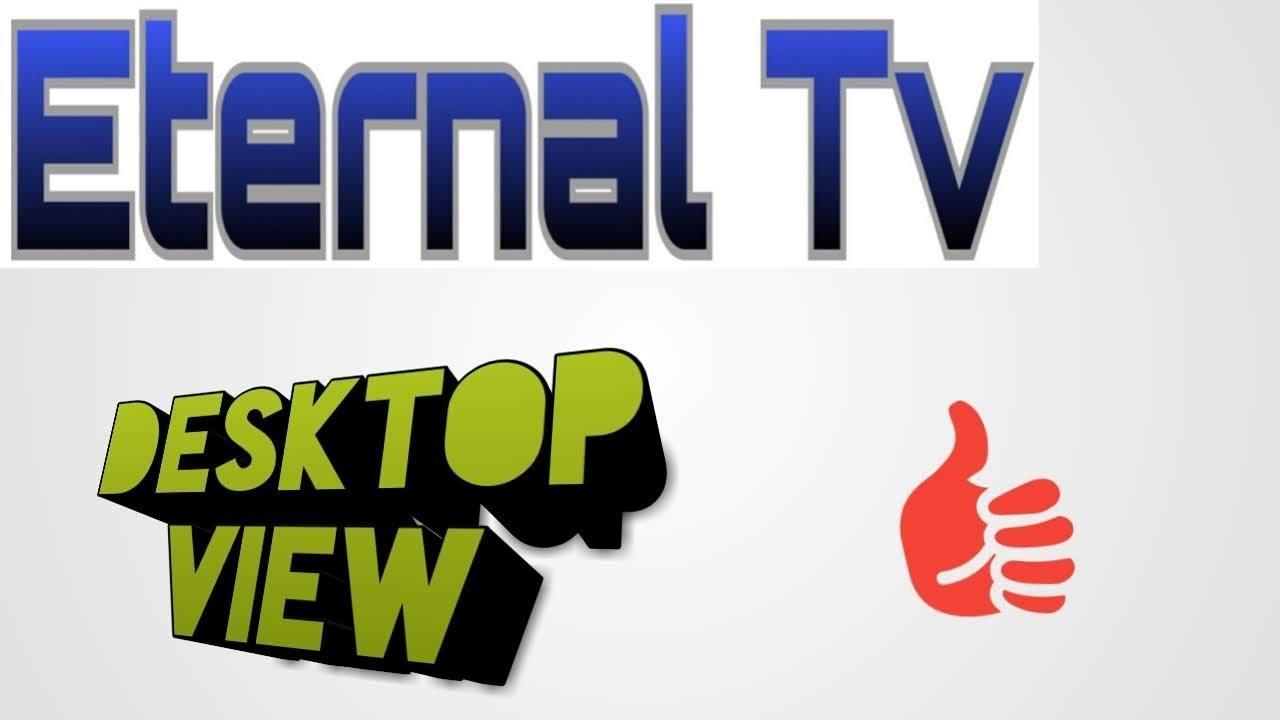 Desktop View of Eternal Tv