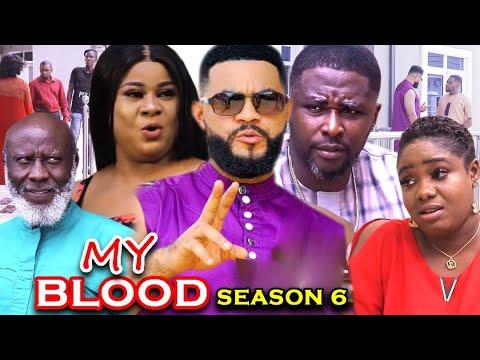 Download MY BLOOD SEASON 6 - (Trending Movie) Uju Okoli 2021 Latest Nigerian Nollywood Movie Full HD