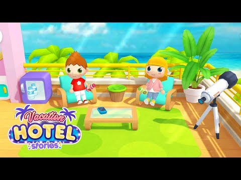 Vacation Hotel Stories | Toddlers Game #4 (Android Gameplay) | Cute Little Games