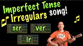 Irregular verbs in Imperfect Song!