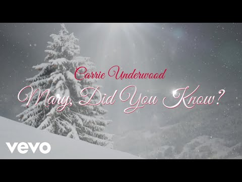 Carrie Underwood – Mary, Did You Know?