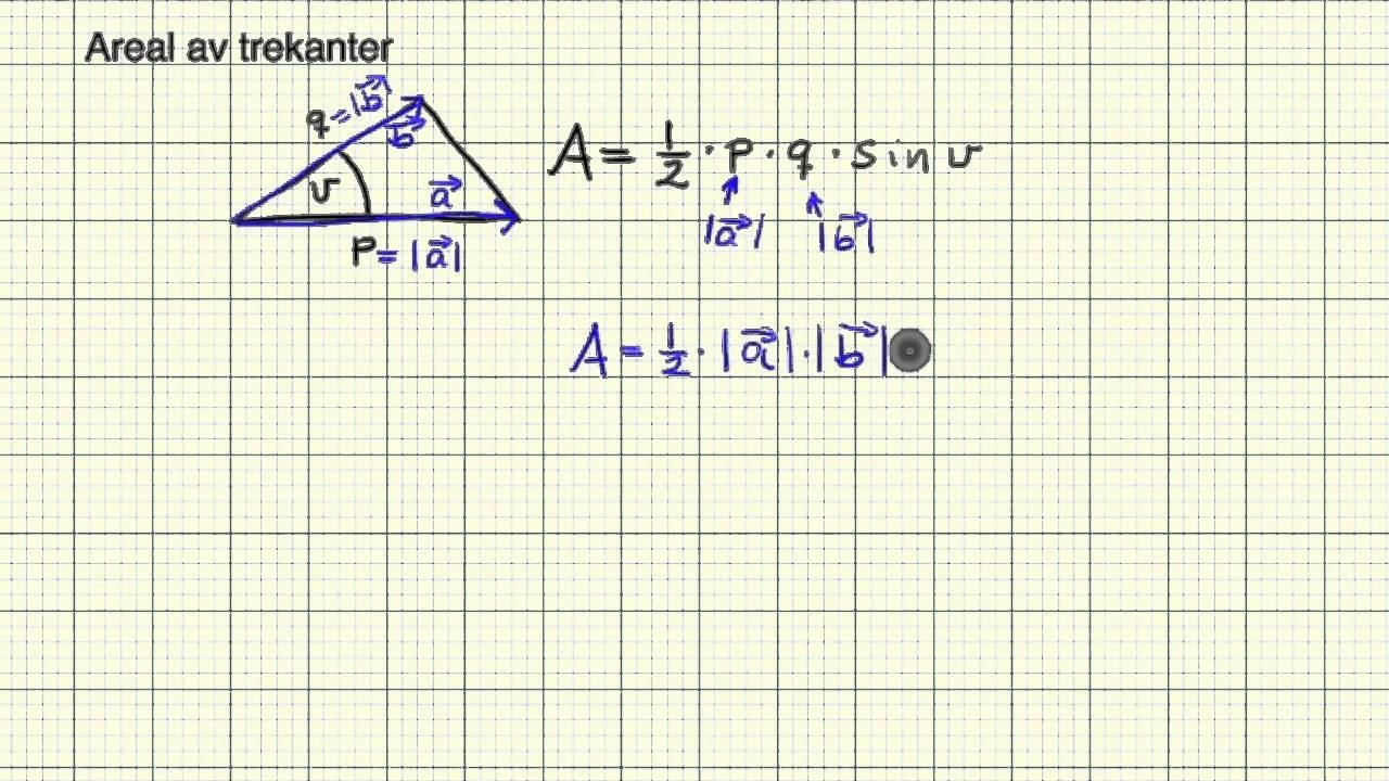 Matematikk R2   Areal av trekanter