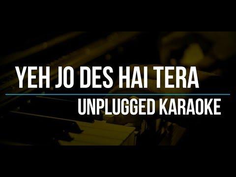 Ye Jo Des Hai Tera | Swades | A.R. Rahman | Unplugged Karaoke