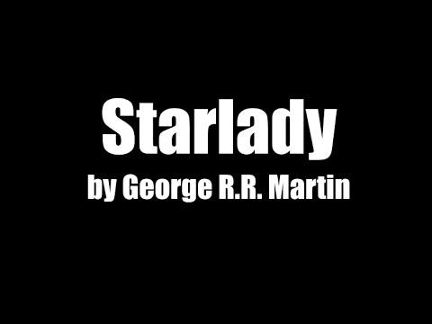 Starlady by George R.R. Martin