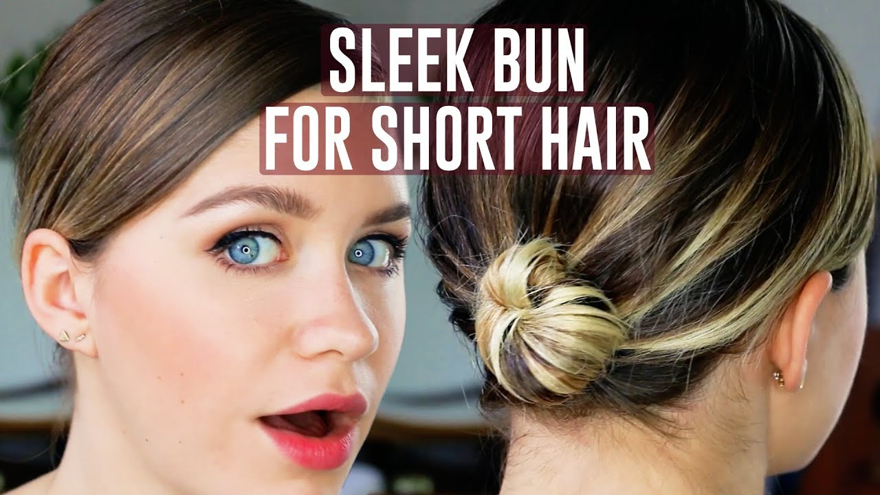 easy sleek bun for short hair tutorial   anna russett