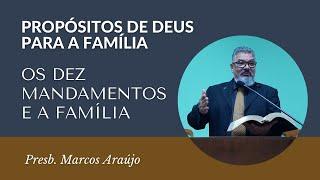 Os Dez Mandamentos e a Família