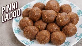Pinni Ke Ladoo Recipe - Atte Ke Laddu - Punjabi Atte Ka Pinni - Healthy Winter Recipe - Varun