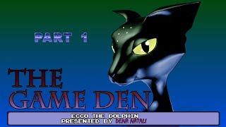 Game Den: Ecco The Dolphin, Part 1