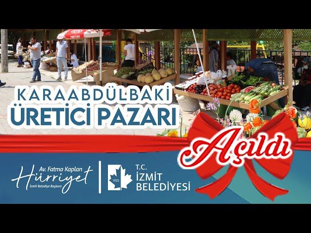 Karaabdülbaki Üretici Pazarı Açıldı!