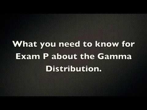 Exam P MUST KNOW | Gamma Distribution
