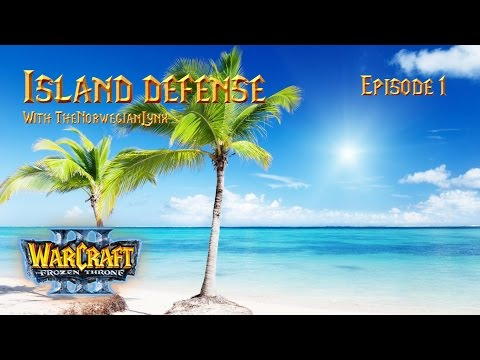 Warcraft III: Frozen Throne: Island Defense Episode 1