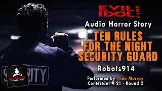 """Ten Rules for the Night Security Guard"" • Theo Murray (#21) • Evil Idol 2018: Round 2"