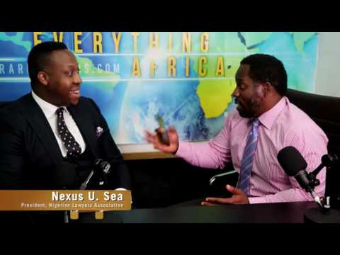 One On One Interview With Nexus U. Sea - President of Nigerian Lawyers Association