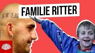Familie Ritter: Die bekannteste Nazi-Familie Deutschlands