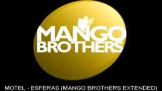 Motel - Esferas (Mango Brothers Extended)