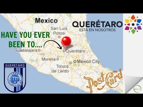 Have you ever been to...Queretaro, Mexico