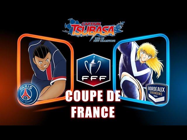 PSG VS BORDEAUX - COUPE DE FRANCE | CAPTAIN TSUBASA RISE OF NEW CHAMPIONS