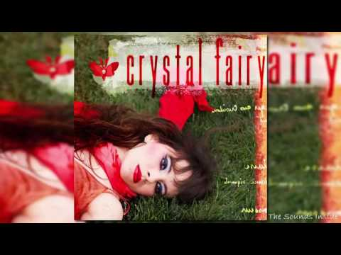 Crystal Fairy - Crystal Fairy [Full Album]