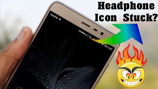 Headphone Icon Stuck ? Fix It