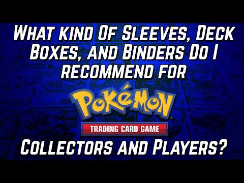 What Sleeves, Deck Boxes, & Binders Do I Recommend For Pokemon Cards?