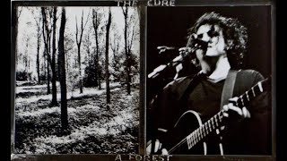 "The Cure - A Forest (12"" Extended Mix) 1980"