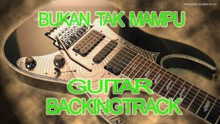 Bukan Tak Mampu Guitar Backingtrack Chord G Mayor Karaoke