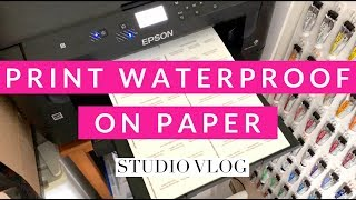 How to Print on Watercolor Paper - Waterproof Printing | Studio Vlog
