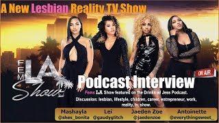 Fems LA_Drinks w/ Jess Podcast_(Raw Footage)_reality tv
