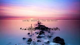 Sara Skinner - Lost Sky - Dreams pt II [NCS Release]