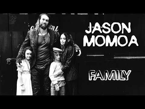 Jason Momoa Khal Drogo. Family his parents, wife, kids