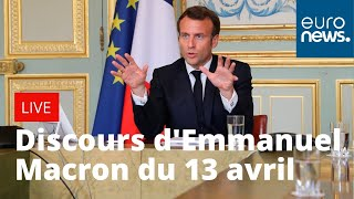 Coronavirus: Discours d'Emmanuel Macron du 13 avril