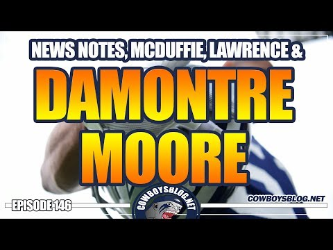 Cowboys News & Notes, Damontre Moore Showing Up