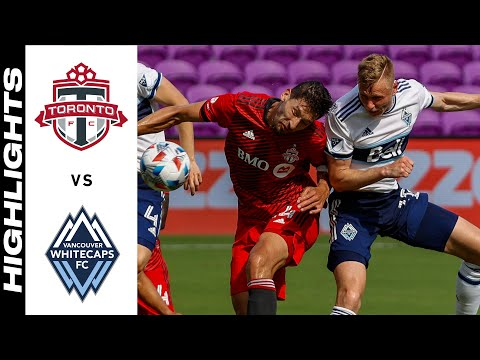 Toronto Vancouver Whitecaps Goals And Highlights