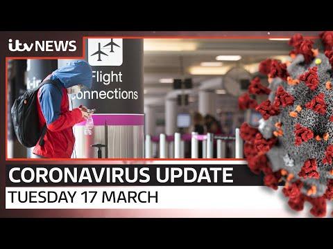 Coronavirus Update: Tuesday, 17 March | ITV News