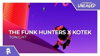 The Funk Hunters x Kotek - Tonight [Monstercat Official Music Video]