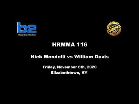 HRMMA 116 Fight 1 Nick Mondelli vs William Davis 170 Ammy