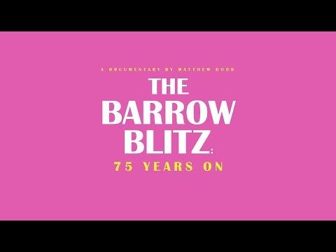 The Barrow Blitz: