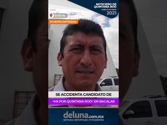 NOTICIERO DE QUINTANA ROO 31 DE MAYO 2021